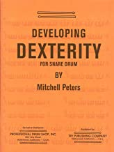 PETERS M. - Developing Dexterity for Snare Drum
