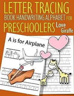 Letter Tracing Book Handwriting Alphabet for Preschoolers Love Giraffe: Letter Tracing Book |Practice for Kids | Ages 3+ | Alphabet Writing Practice | Handwriting Workbook | Kindergarten | toddler