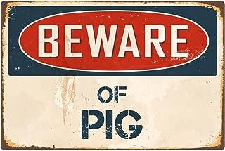 """StickerPirate Beware of Pig 1 8"""" x 12"""" Vintage Aluminum Retro Metal Sign VS328"""