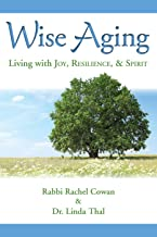 Best wise aging rachel cowan Reviews
