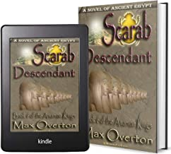 The Amarnan Kings, Book 6: Scarab - Descendant (Ancient Egypt Historical Fiction Novels)