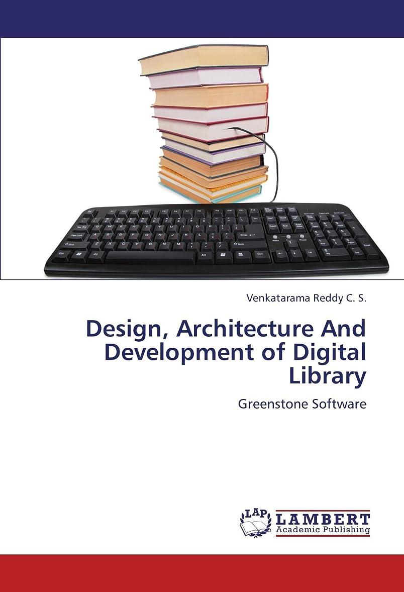 ふつう肉腫複製するDesign, Architecture and Development of Digital Library