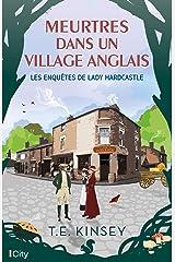 Meurtres dans un village anglais (Les enquêtes de Lady Hardcastle t. 2) Format Kindle