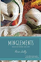 Minglements: Prose on Poetry and Life