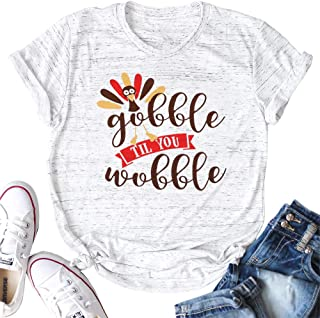 LUKYCILD Women Gobble Til You Wobble Cute Funny Thanksgiving T-Shirt Turkey Top Tee