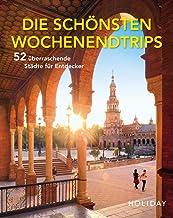 HOLIDAY Reisebuch: Die schönsten Wochenendtrips – 52 übe