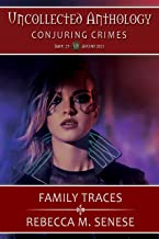 Family Traces: Uncollected Anthology: Conjuring Crime