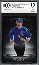 2013 Bowman Sterling #11 Kris Bryant Rookie Card Graded BCCG 10