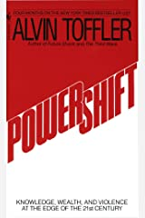 Powershift: Knowledge, Wealth, and Violence at the Edge of the 21st Century Mass Market Paperback