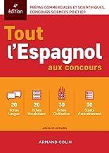 Livres Tout l'espagnol aux concours - 4e ed.: Prépas commerciales et scientifiques, concours sciences Po et IEP PDF