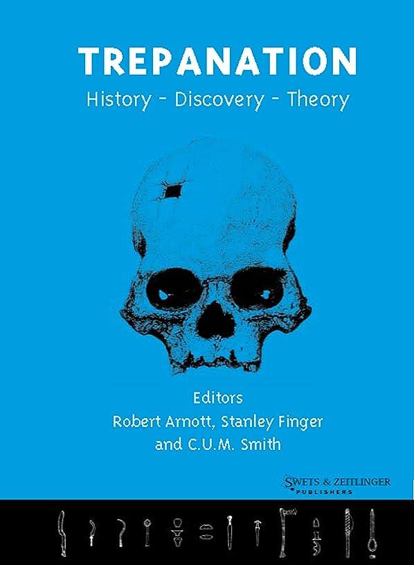 コンセンサスアトラスメインTrepanation: History, Discovery, Theory (Studies on Neuropsychology, Development, and Cognition) (English Edition)
