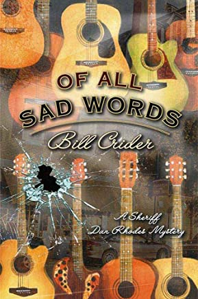 Of All Sad Words: A Dan Rhodes Mystery (Sheriff Dan Rhodes Mysteries Book 15) (English Edition)