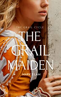 The Grail Maiden (The Grail Cycle)