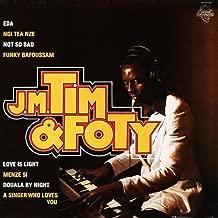 J.M. Tim & Foty