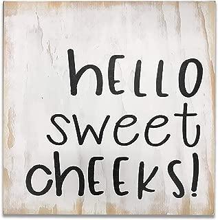 Hello Sweet Cheeks Funny Bathroom Wall Sign