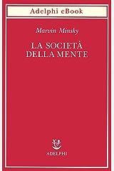 La società della mente (Italian Edition) Kindle Edition