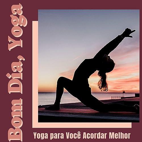 Bom Dia, Yoga by Templo Tibetano da Meditação de Buddha on ...