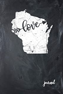 Love Journal: State of Wisconsin Gypsy Arrow Love Blank Diary 120 Paged College Lined 6x9 RV Travel Journal