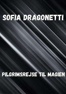 Pilgrimsrejse til magien (Danish Edition)