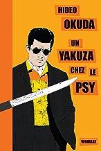 Un yakuza chez le psy : Et autres patients du Dr Irabu