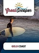 Great Escapes  Gold Coast