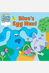 Blue's Egg Hunt (Blue's Clues) Kindle Edition