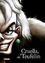 """Disney – Villains 7: Cruella, die Teufelin: Die Geschichte der Bösewichtin aus """"101 Dalmatiner"""" (German Edition)"""