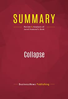 Summary: Collapse: Review and Analysis of Jared Diamond's Book