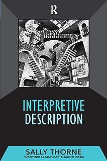 Interpretive Description: 02