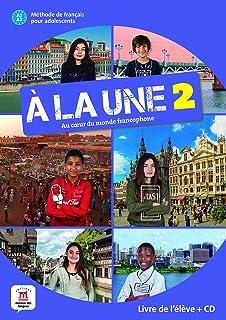 À la une 2 Livre de l'élève + CD: Livre de l'eleve + CD audio 2 (A1-A2)