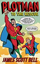Plotman to the Rescue: A Troubleshooting Guide to Fixing Your Toughest Plot Problems (English Edition)