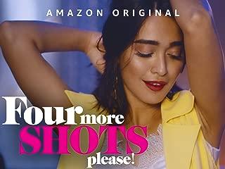 Four More Shots Please! - Season 1
