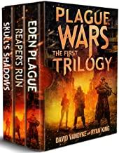 Plague Wars: Infection Day: The First Trilogy: Three apocalyptic sci-fi technothriller adventures (Plague Wars Series Book...