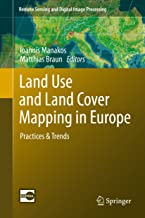 Land Use and Land Cover Mapping in Europe: Practices & Trends (Remote Sensing and Digital Image Processing Book 18)