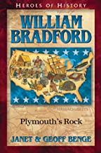 William Bradford: Plymouth's Rock (Heroes of History) (Christian Heroes : Then & Now)