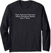 That Awkward Moment Funny Reading Long Sleeve