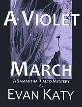 A Violet March (Samantha Rialto Mysteries Book 3)