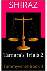 Tamara's Trials 2: Tammyverse Book 4 (English Edition) Format Kindle