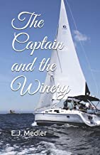The Captain and the Winery