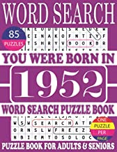 You Were Born In 1952 : Word Search Puzzle Book: Get Stress-Free With Hours Of Fun Games For Seniors Adults And More With ...