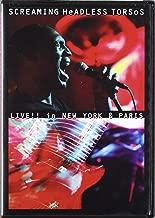 Screaming Headless Torsos - Live!!! In New York & Paris