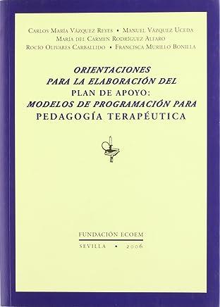 Orientaciones para la elaboración del plan de apoyo : modelos de programación para pedagogía terapéutica y audición y lenguaje