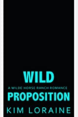 Wild Proposition: A Baby Bargain Romance (Wilde Horse Ranch Book 4) Kindle Edition