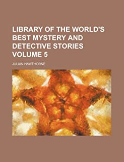 Library of the World's Best Mystery and Detective Stories Volume 5