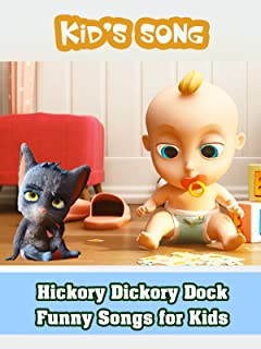 Hickory Dickory Dock - Funny Songs for Kids