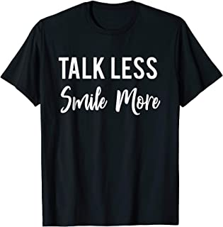 Historic Hamilton Quote | Talk Less Smile More shirt