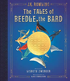 The Tales of Beedle the Bard: The Illustrated Edition (Harry Potter)
