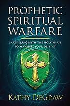 Prophetic Spiritual Warfare