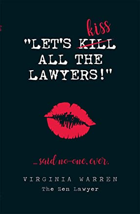 Let's Kiss All The Lawyers...Said No One Ever!: How Conflict Can Benefit You