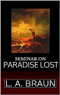 Seminar on 'Paradise Lost' (Seminar Books on Hidden Symbolism in Art)